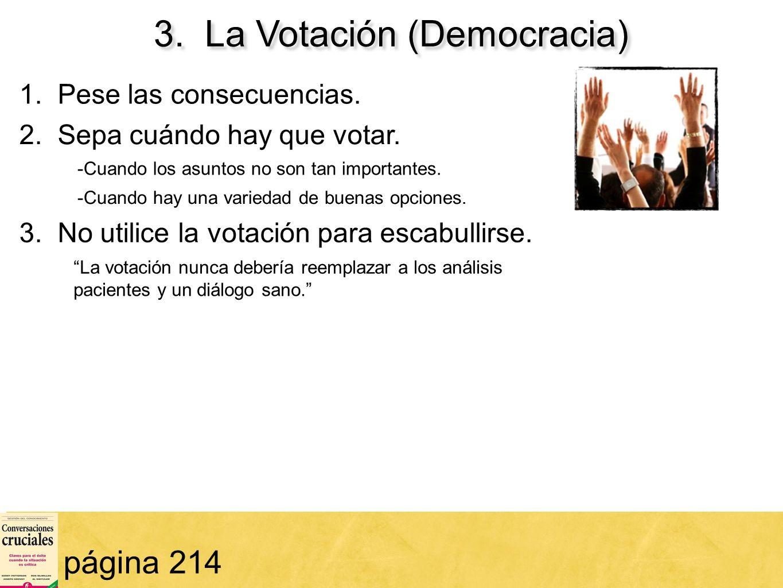 3. La Votación (Democracia)