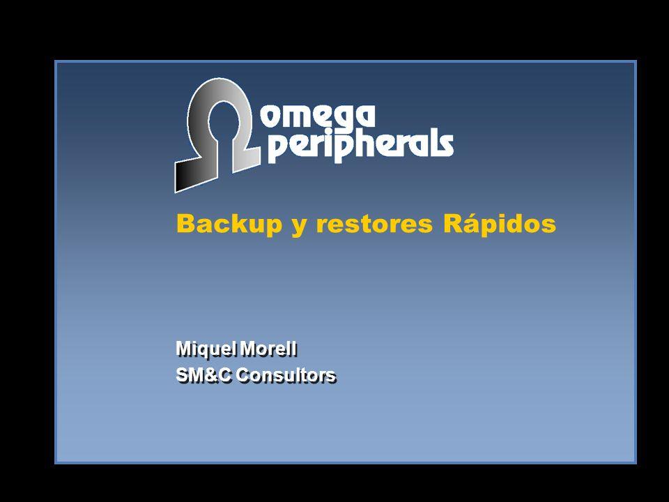 Backup y restores Rápidos