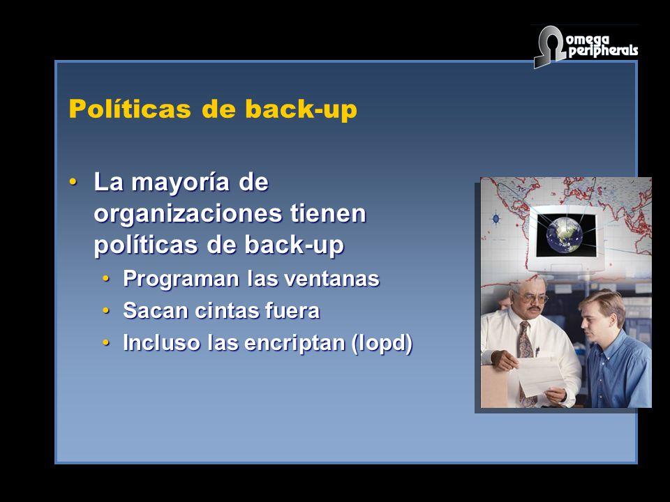 La mayoría de organizaciones tienen políticas de back-up