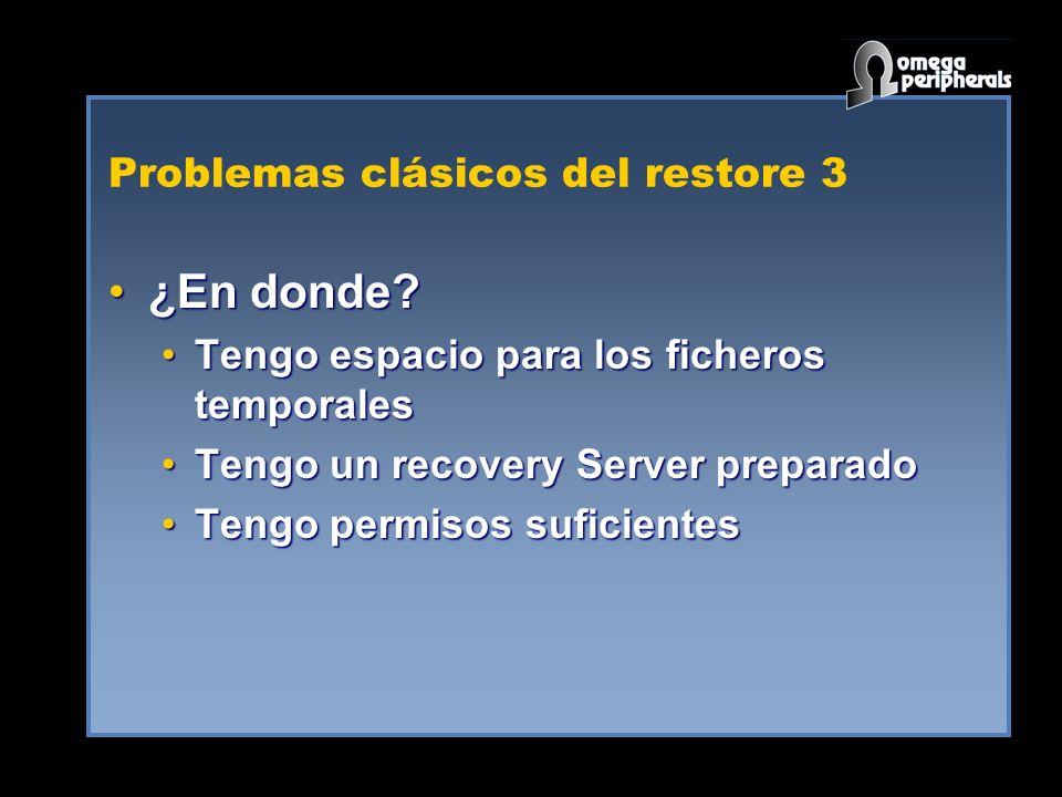 Problemas clásicos del restore 3
