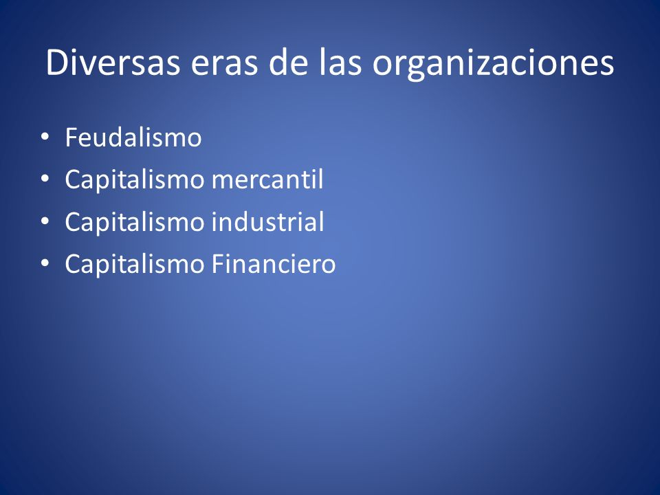 Diversas eras de las organizaciones