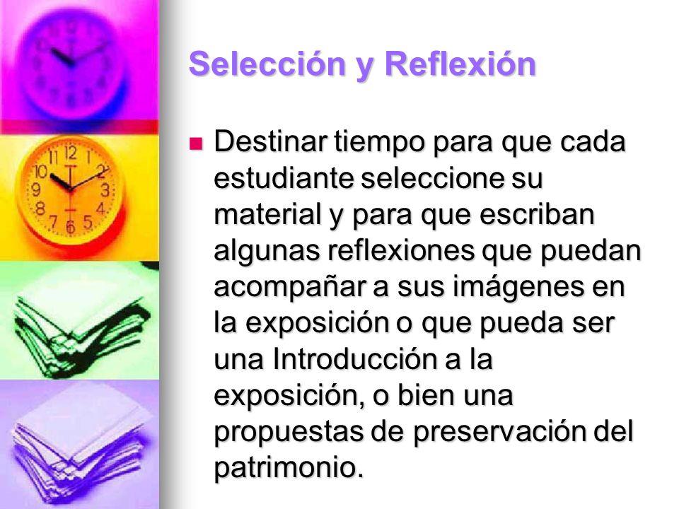 Selección y Reflexión