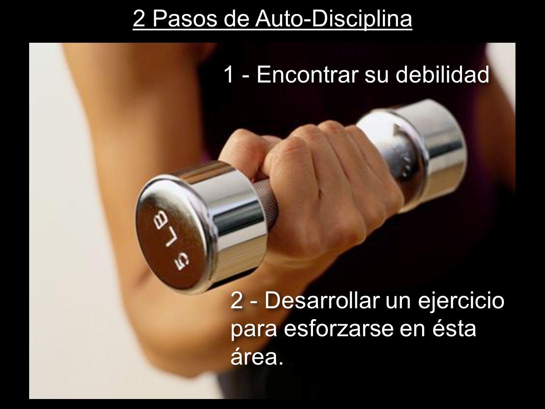 2 Pasos de Auto-Disciplina