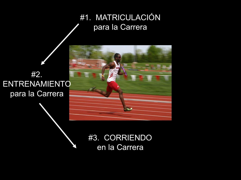 #1. MATRICULACIÓN para la Carrera