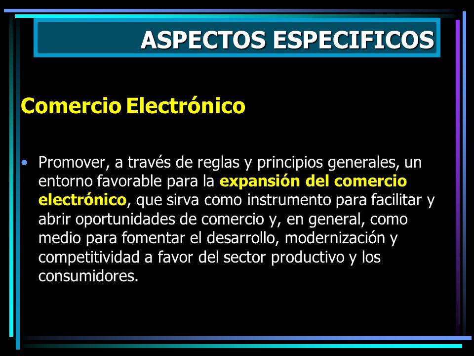 ASPECTOS ESPECIFICOS Comercio Electrónico