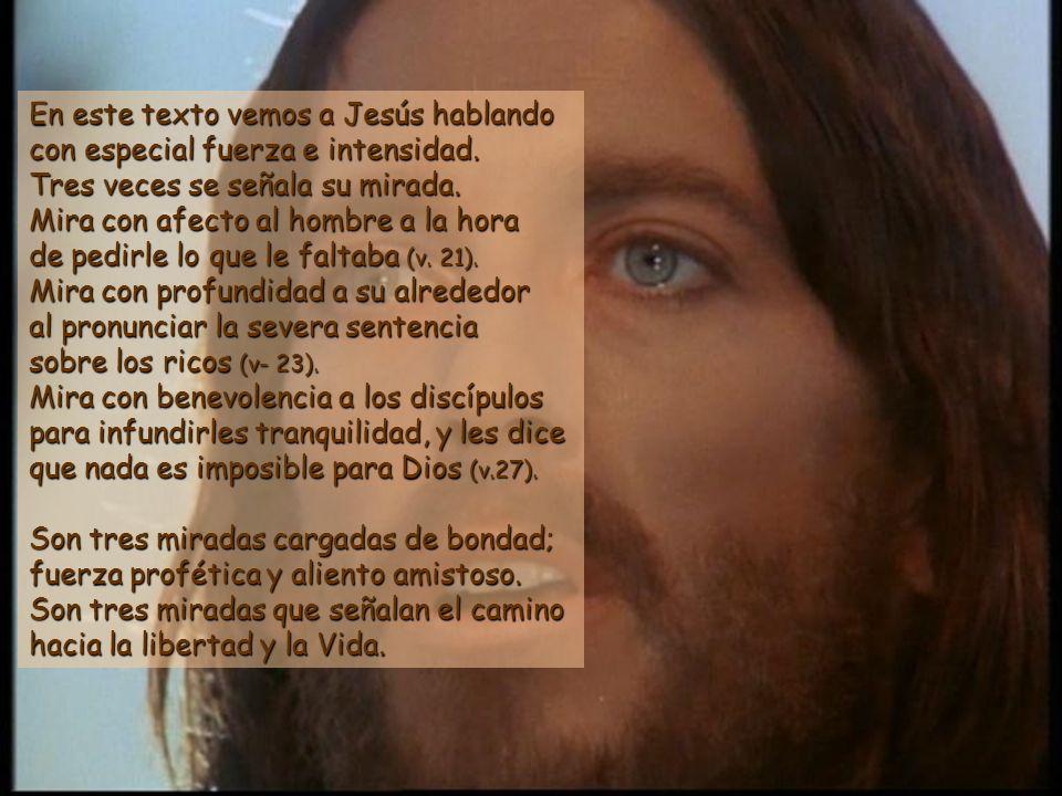 En este texto vemos a Jesús hablando con especial fuerza e intensidad.
