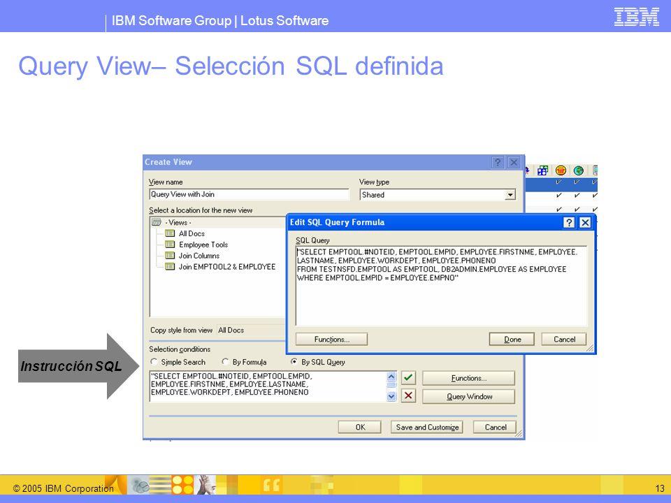Query View– Selección SQL definida