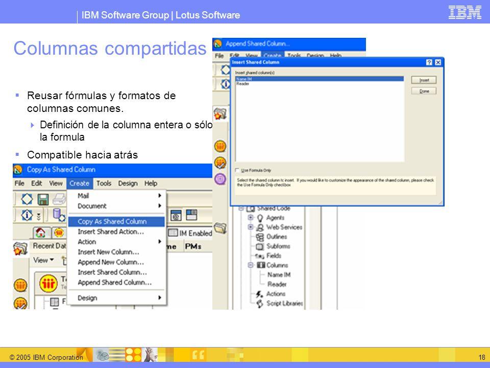 Columnas compartidas Reusar fórmulas y formatos de columnas comunes.
