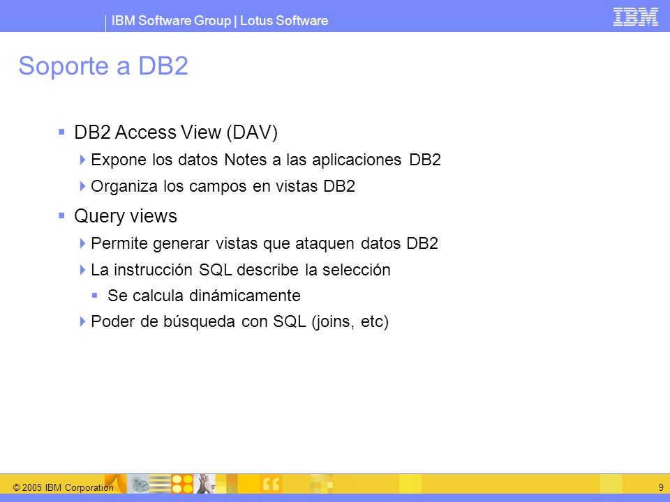 Soporte a DB2 DB2 Access View (DAV) Query views