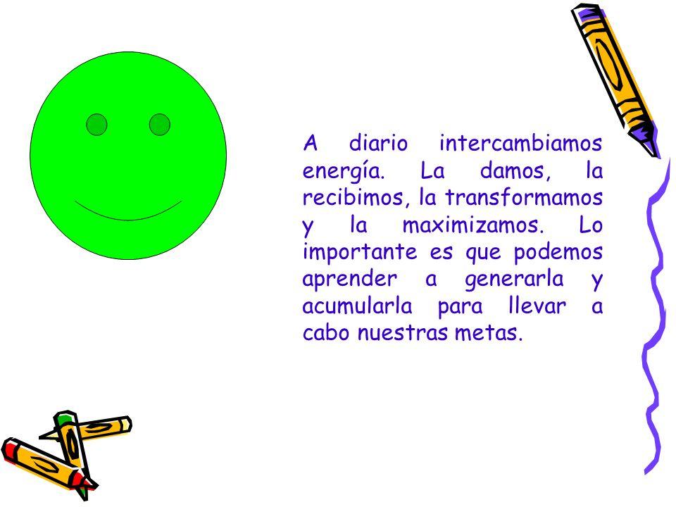 A diario intercambiamos energía