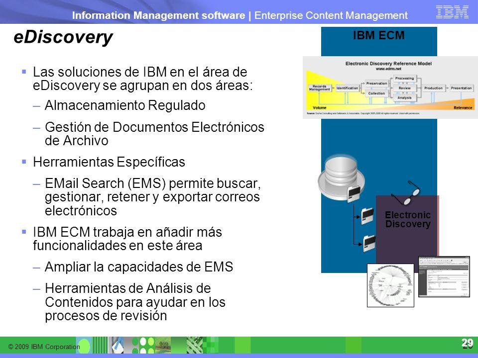 eDiscovery IBM ECM. Electronic. Discovery. Las soluciones de IBM en el área de eDiscovery se agrupan en dos áreas: