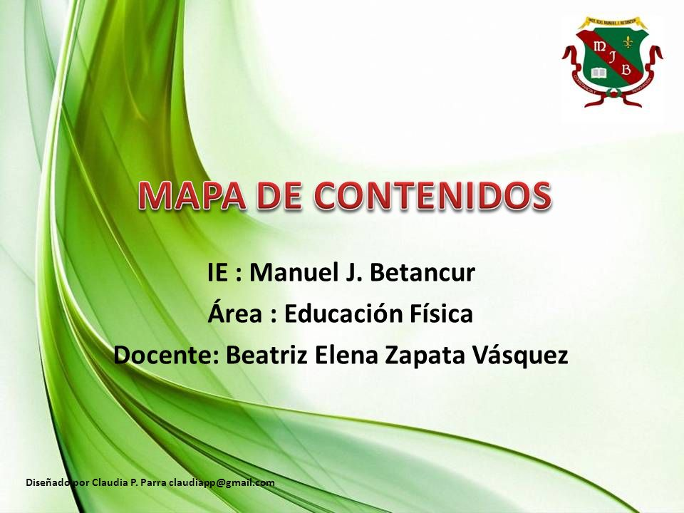 Área : Educación Física Docente: Beatriz Elena Zapata Vásquez