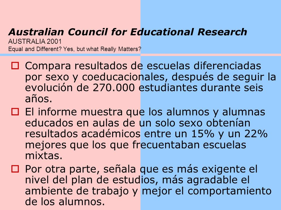 Australian Council for Educational Research AUSTRALIA 2001 Equal and Different Yes, but what Really Matters