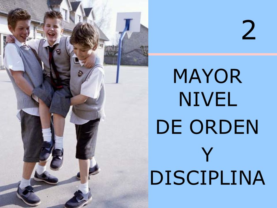 2 MAYOR NIVEL DE ORDEN Y DISCIPLINA