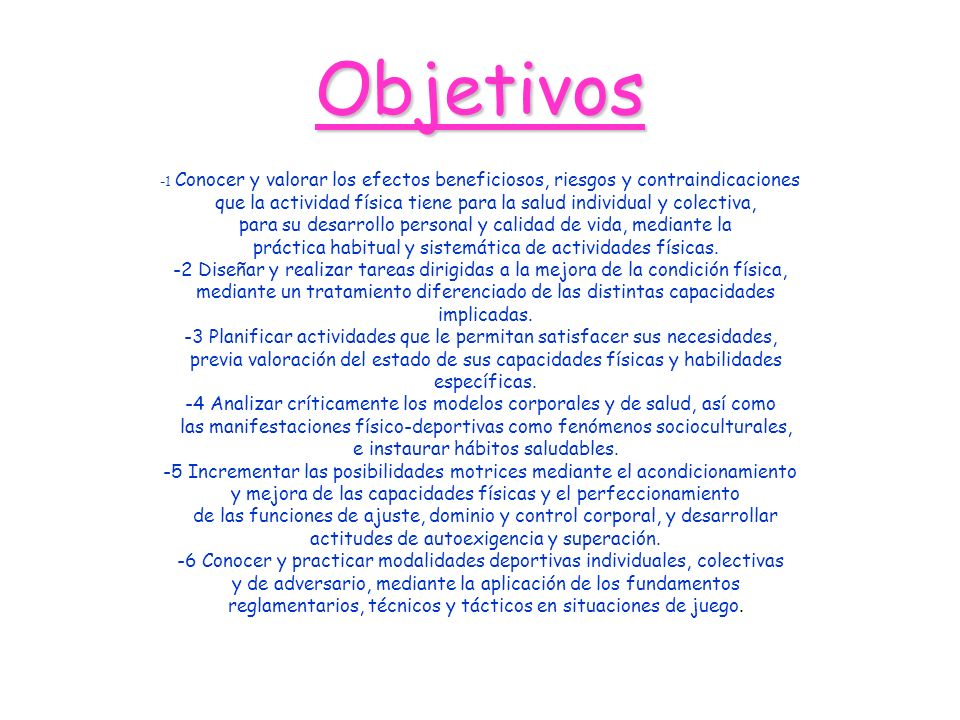 Objetivos -1 Conocer y valorar los efectos beneficiosos, riesgos y contraindicaciones.