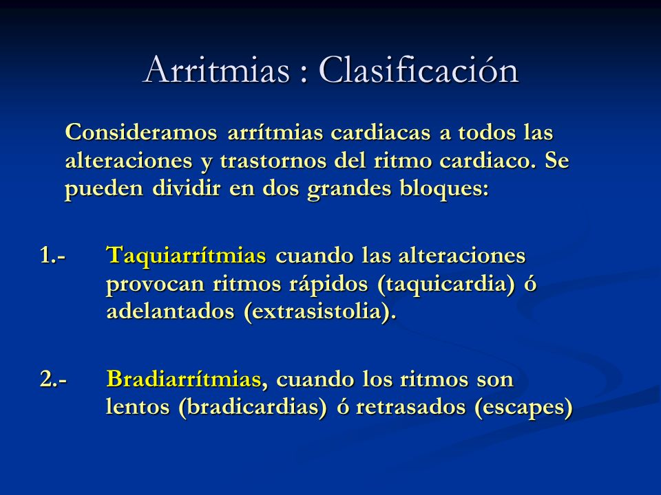 Arritmias : Clasificación