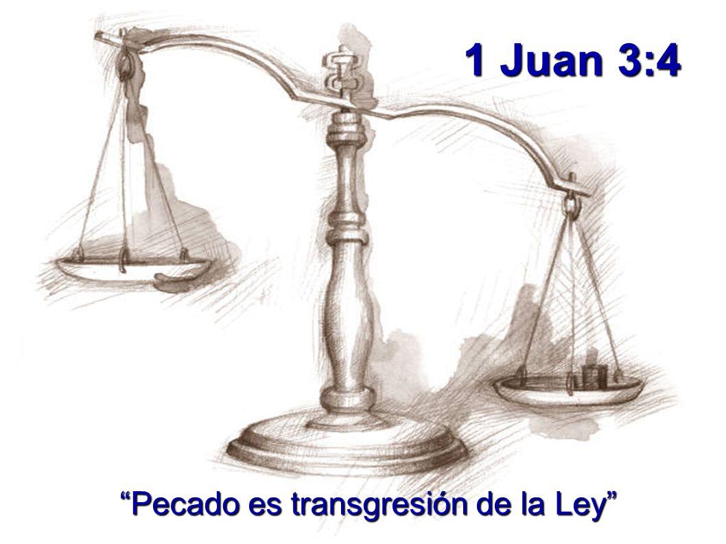 Pecado es transgresión de la Ley