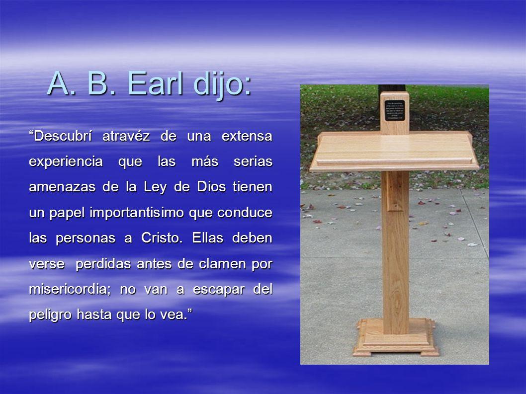 A. B. Earl dijo: