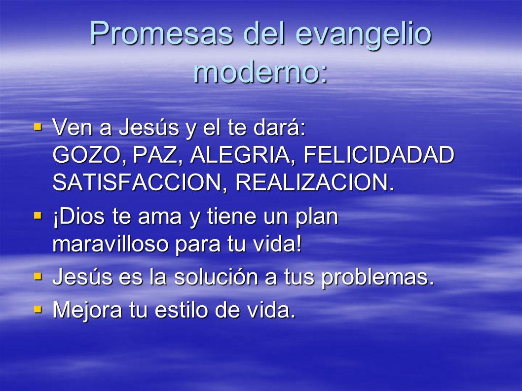 Promesas del evangelio moderno: