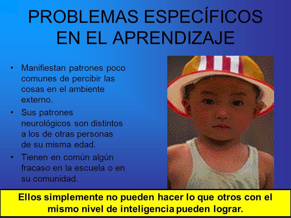 PROBLEMAS ESPECÍFICOS EN EL APRENDIZAJE