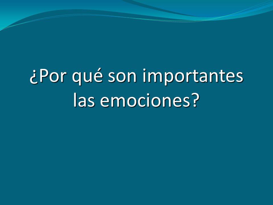¿Por qué son importantes las emociones