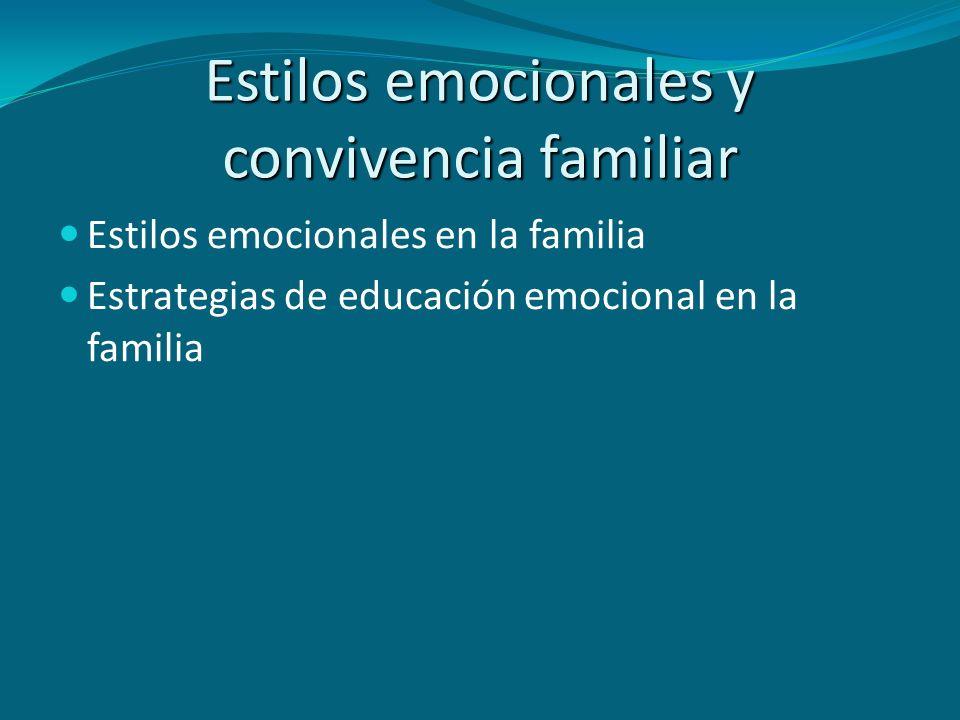 Estilos emocionales y convivencia familiar