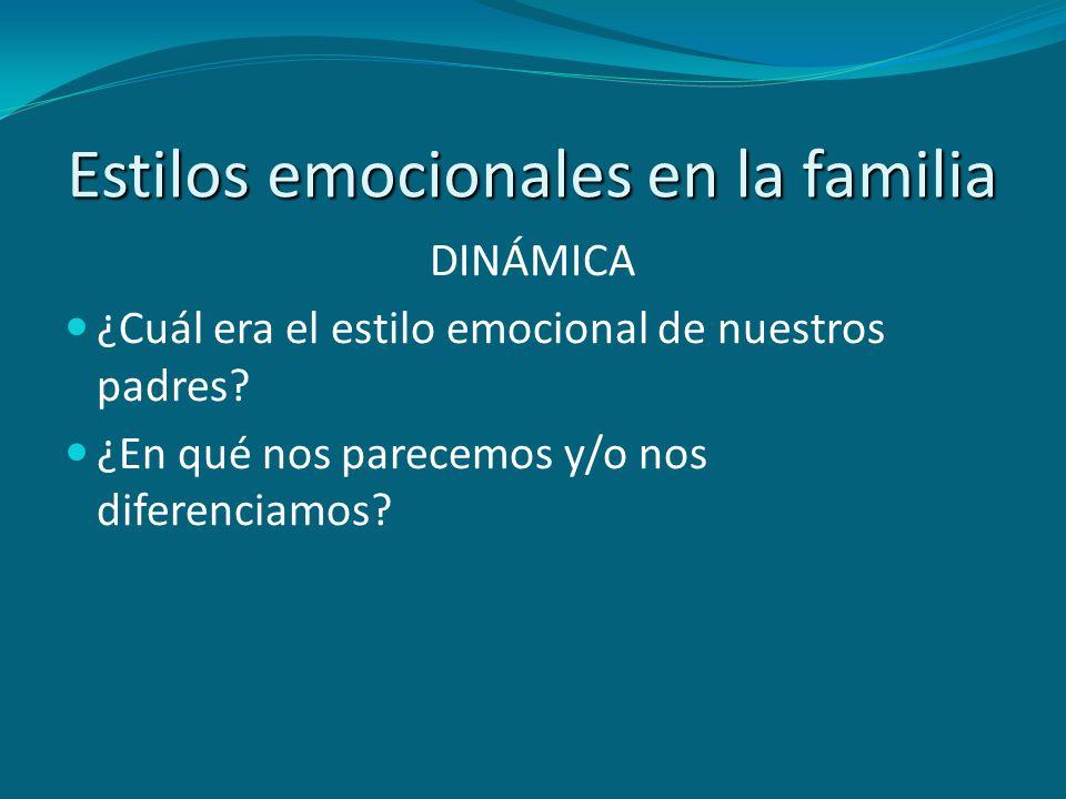 Estilos emocionales en la familia