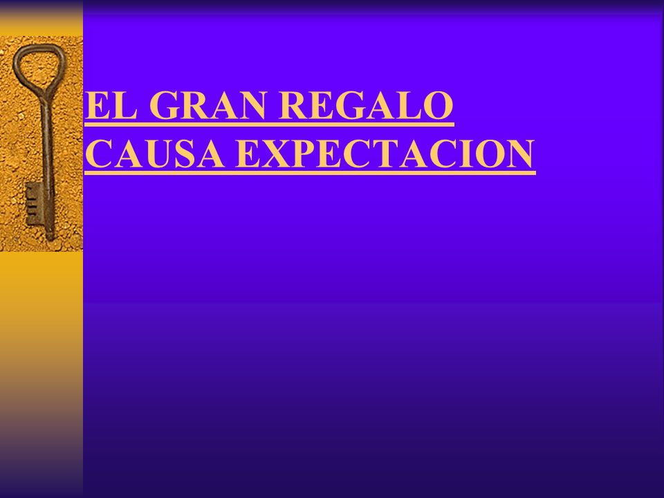 EL GRAN REGALO CAUSA EXPECTACION