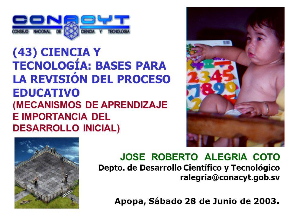 (43) CIENCIA Y TECNOLOGÍA: BASES PARA LA REVISIÓN DEL PROCESO EDUCATIVO