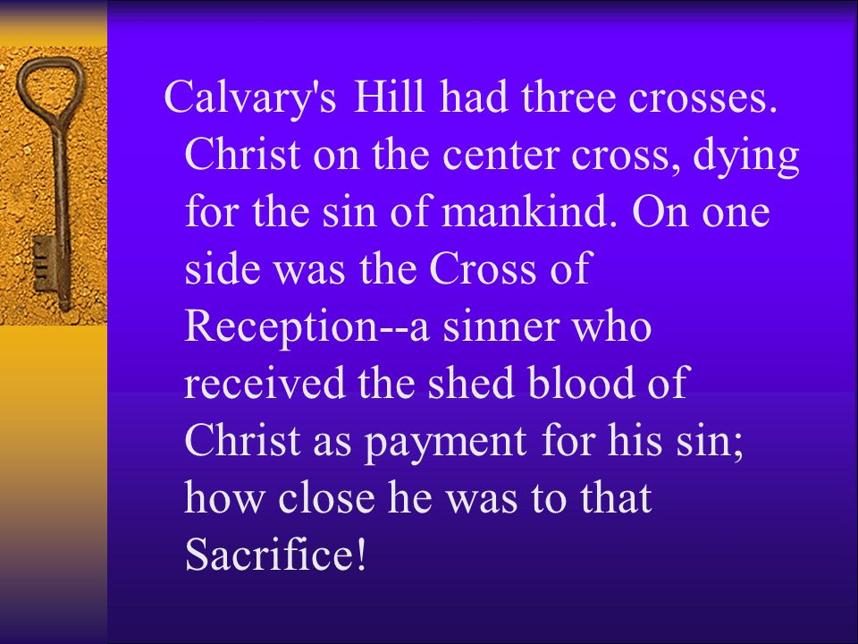 Calvary s Hill had three crosses