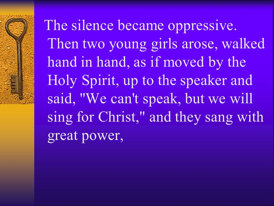 The silence became oppressive