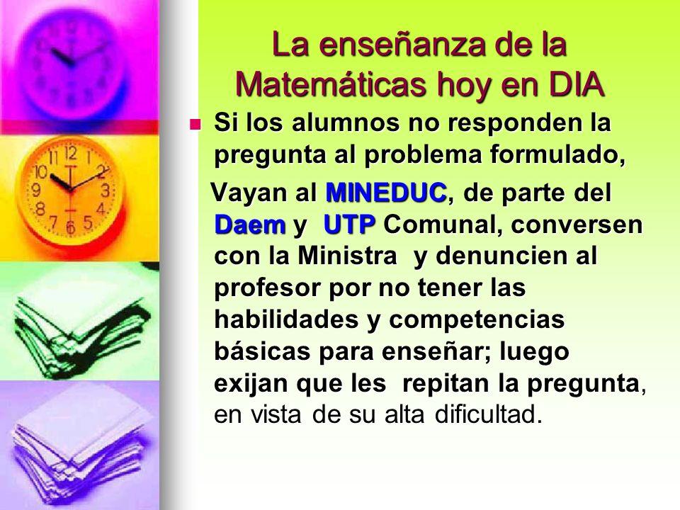 La enseñanza de la Matemáticas hoy en DIA
