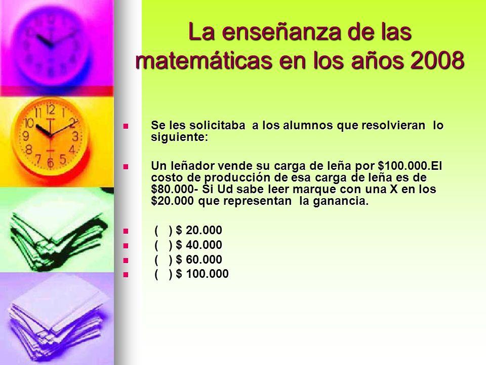 La enseñanza de las matemáticas en los años 2008