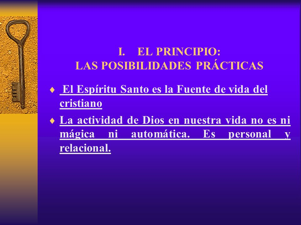 I. EL PRINCIPIO: LAS POSIBILIDADES PRÁCTICAS