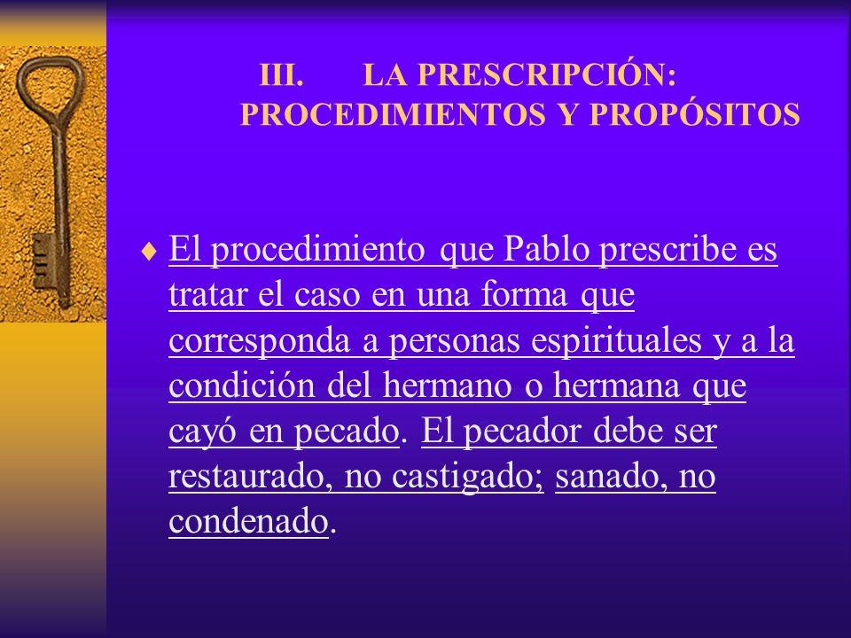 LA PRESCRIPCIÓN: PROCEDIMIENTOS Y PROPÓSITOS