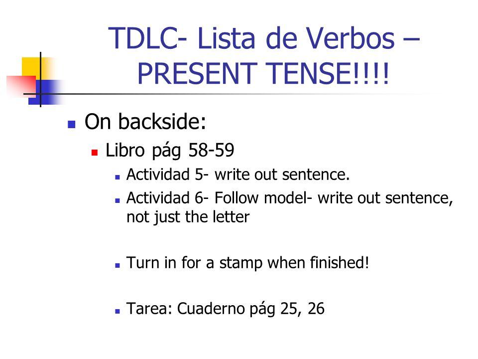 TDLC- Lista de Verbos –PRESENT TENSE!!!!