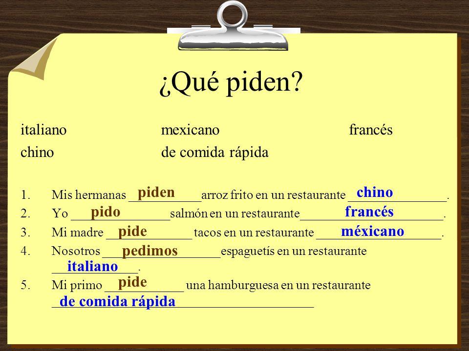 ¿Qué piden italiano mexicano francés chino de comida rápida piden