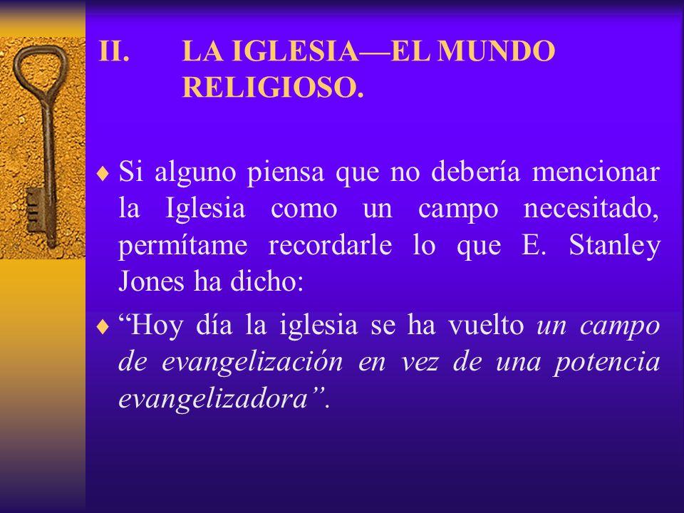 LA IGLESIA—EL MUNDO RELIGIOSO.