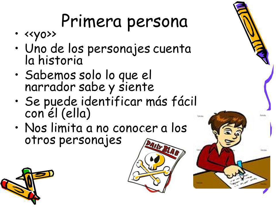 Primera persona <<yo>>