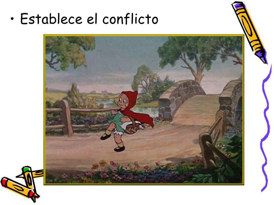 Establece el conflicto