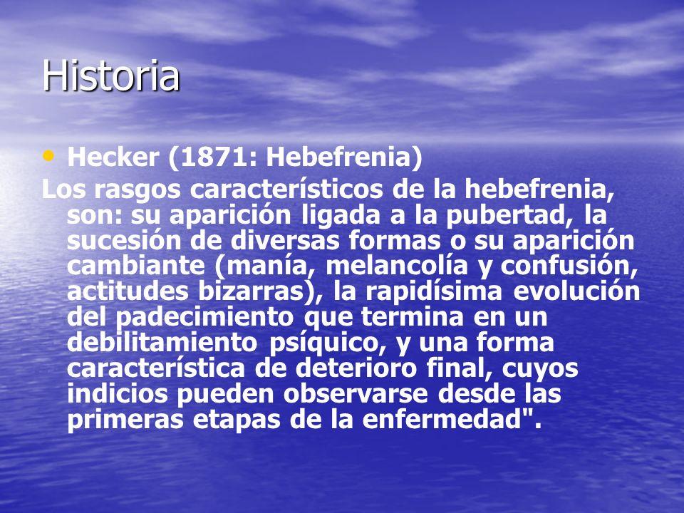 Historia Hecker (1871: Hebefrenia)