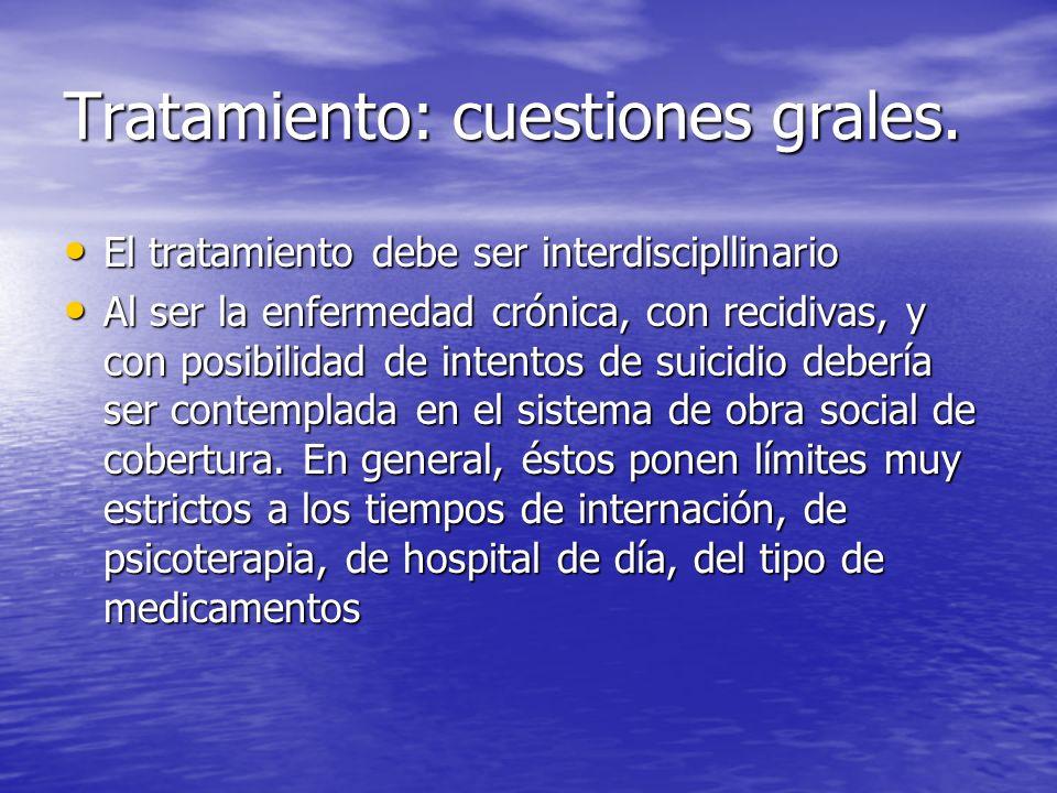 Tratamiento: cuestiones grales.