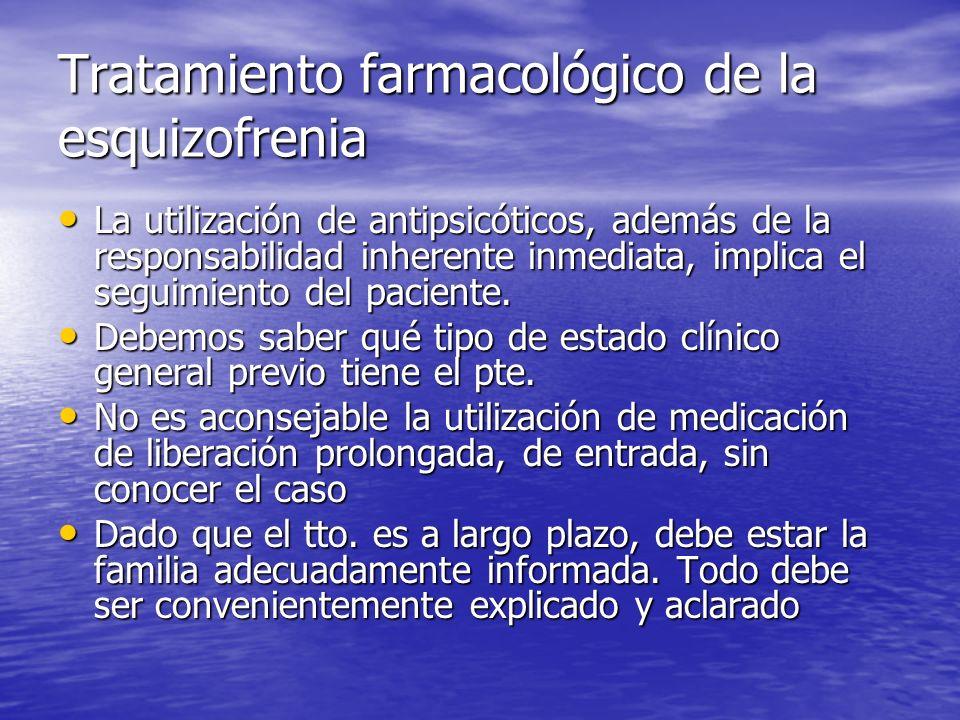 Tratamiento farmacológico de la esquizofrenia