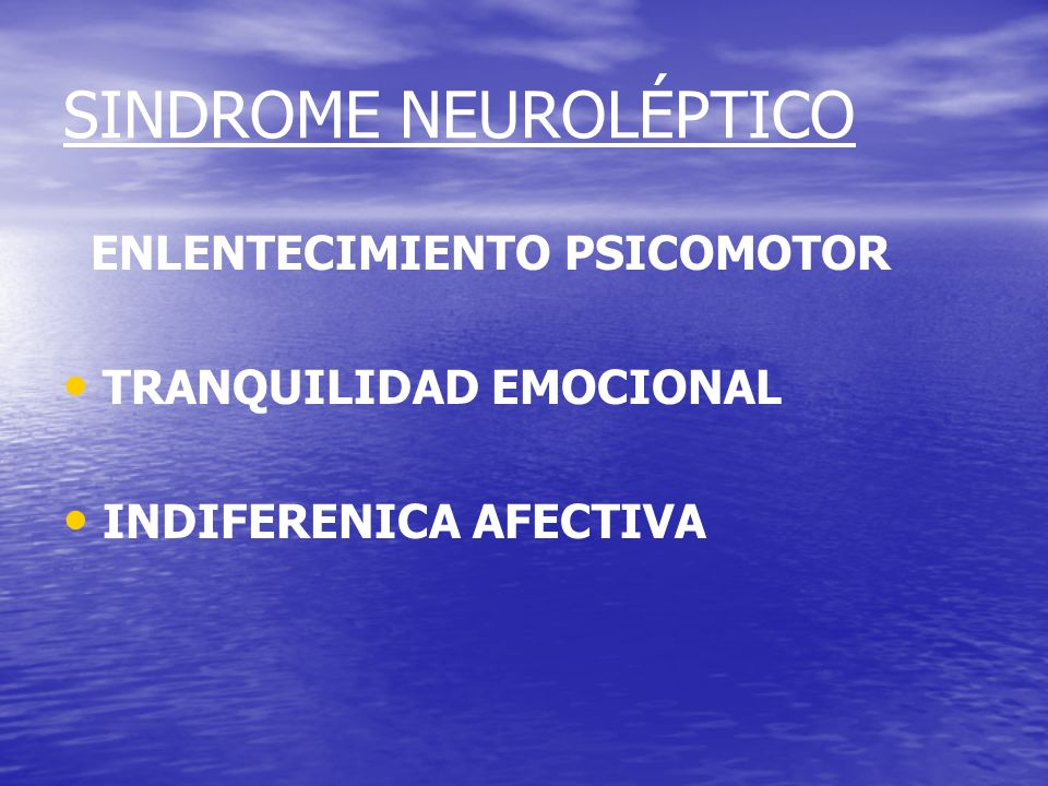 SINDROME NEUROLÉPTICO
