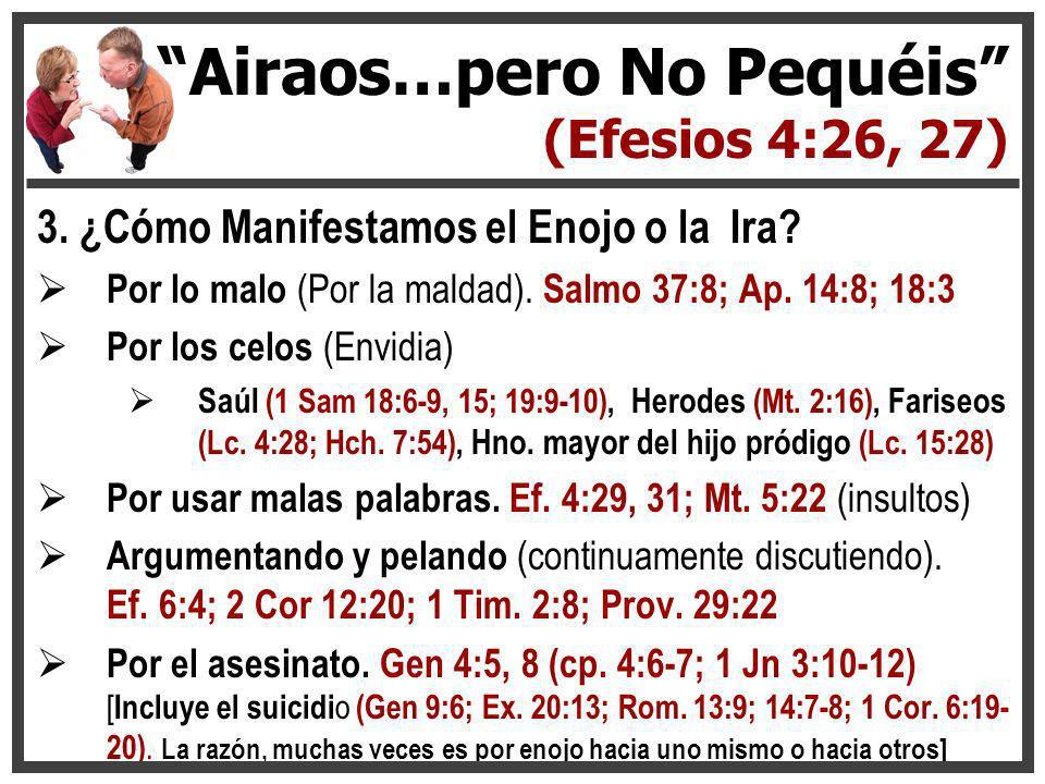 Airaos…pero No Pequéis (Efesios 4:26, 27)