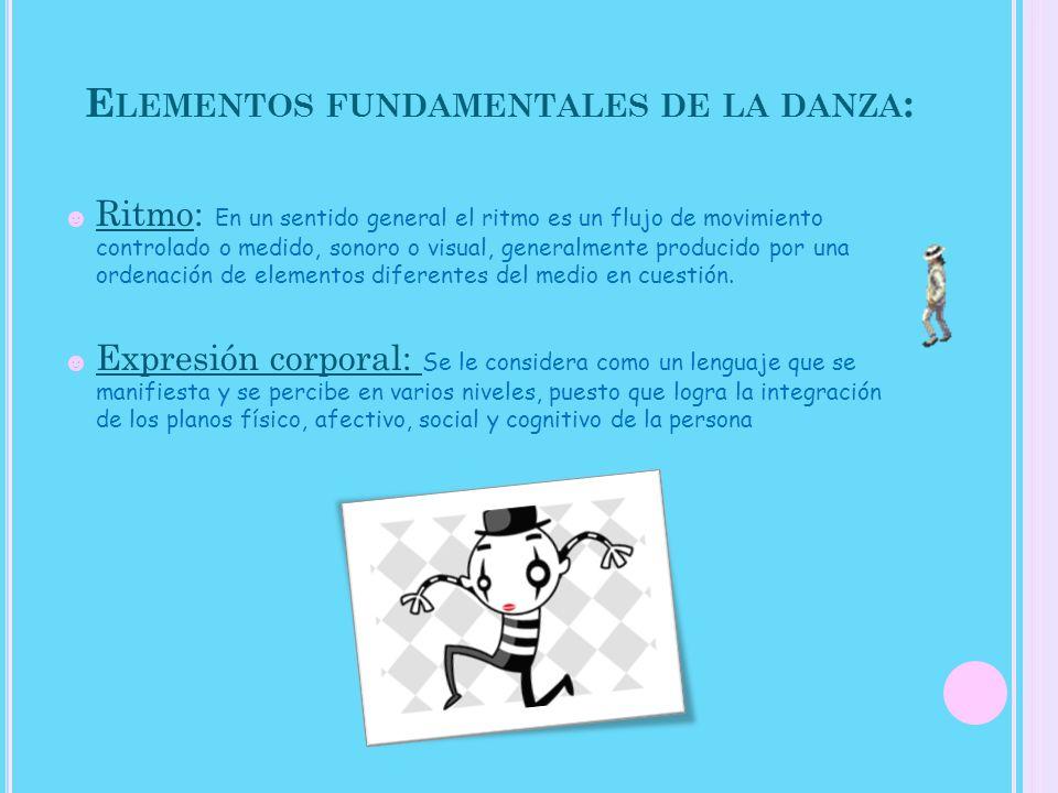 Elementos fundamentales de la danza: