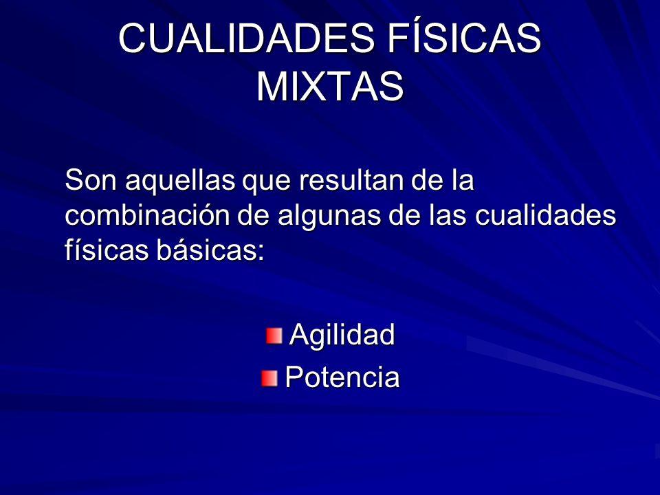 CUALIDADES FÍSICAS MIXTAS