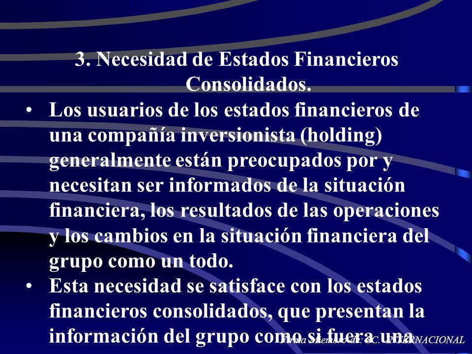 3. Necesidad de Estados Financieros Consolidados.