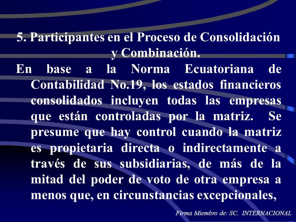 5. Participantes en el Proceso de Consolidación y Combinación.