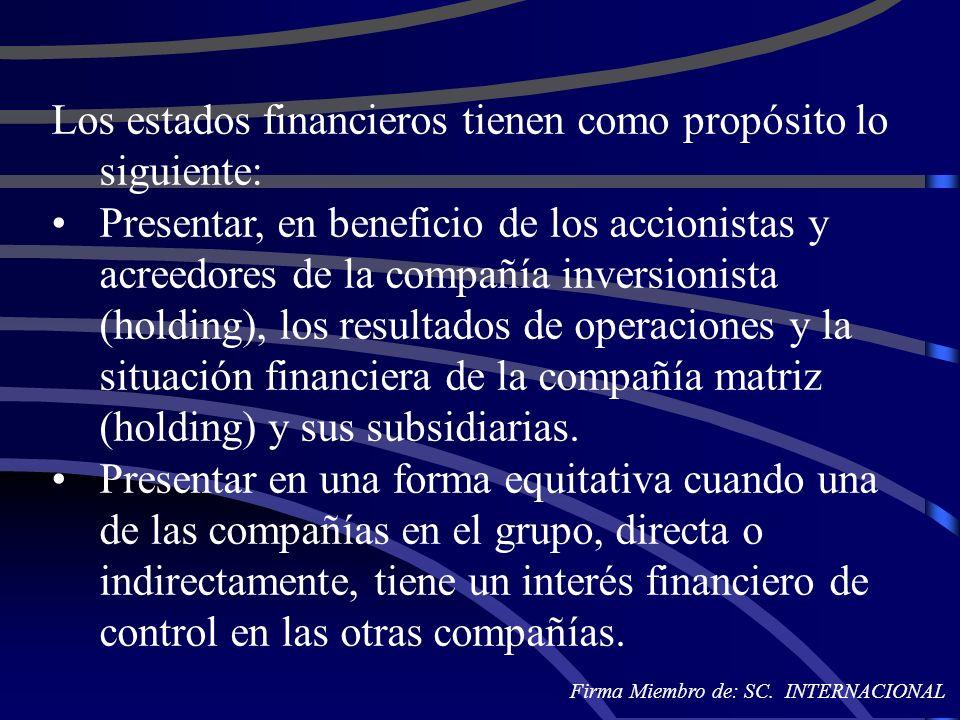 Los estados financieros tienen como propósito lo siguiente: